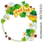 funny round frame with shamrock ... | Shutterstock . vector #581731513
