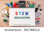 stem education text on notebook ... | Shutterstock . vector #581788213