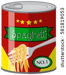 canned food with spaghetti... | Shutterstock .eps vector #581819053