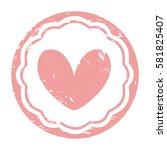 pink rubber stamp with a heart   Shutterstock .eps vector #581825407