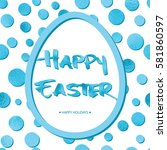 easter background with blue... | Shutterstock .eps vector #581860597
