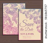 wedding invitation card suite... | Shutterstock .eps vector #581865757
