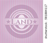 land badge with pink background   Shutterstock .eps vector #581884117