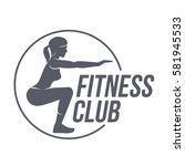 fitness club logo. fitness ... | Shutterstock .eps vector #581945533