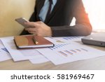 businessman working at office ... | Shutterstock . vector #581969467