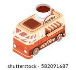 modern isometric food truck... | Shutterstock .eps vector #582091687