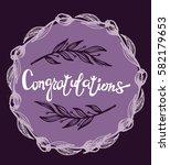 congratulations calligraphy... | Shutterstock .eps vector #582179653