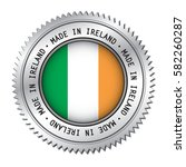 made in ireland silver badge... | Shutterstock .eps vector #582260287