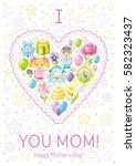 i love mom greeting card.... | Shutterstock .eps vector #582323437