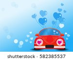 red car with heart vector... | Shutterstock .eps vector #582385537