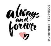 romantic lettering. calligraphy ... | Shutterstock .eps vector #582445003