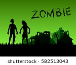 zombie walking to abandoned... | Shutterstock .eps vector #582513043