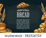 square poster with bread.... | Shutterstock .eps vector #582526723