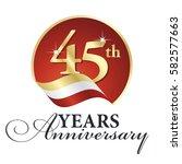 anniversary 45 th years... | Shutterstock .eps vector #582577663