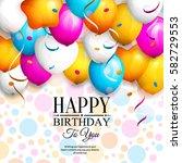 happy birthday greeting card.... | Shutterstock .eps vector #582729553