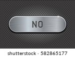 metal button no. brushed steel... | Shutterstock .eps vector #582865177