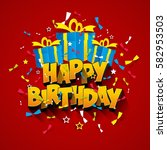happy birthday text and gift... | Shutterstock .eps vector #582953503