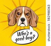 beagle dog. who is a good boy.... | Shutterstock .eps vector #582988363