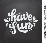 hand drawn typography text.... | Shutterstock .eps vector #582996187