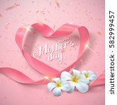 happy mothers day. vector... | Shutterstock .eps vector #582999457