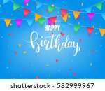 birthday greeting card. happy... | Shutterstock .eps vector #582999967