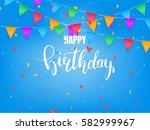 birthday greeting card. happy... | Shutterstock .eps vector #582999967