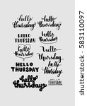 set of thursday. hand lettered... | Shutterstock .eps vector #583110097