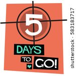 5 days to go   flat style... | Shutterstock .eps vector #583183717