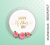 happy mother's day layout... | Shutterstock .eps vector #583292917