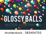 colorful glossy balls... | Shutterstock .eps vector #583404703