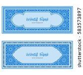 oriental frames  two blue... | Shutterstock .eps vector #583573897
