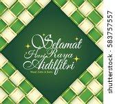 selamat hari raya aidilfitri... | Shutterstock .eps vector #583757557