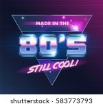 vector emblem. made in the 80's ...   Shutterstock .eps vector #583773793