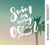 swim in every ocean.... | Shutterstock .eps vector #583820077