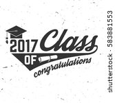 vector class of 2017 badge.... | Shutterstock .eps vector #583881553