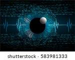 future technology  blue eye... | Shutterstock .eps vector #583981333
