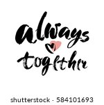 romantic lettering. always and... | Shutterstock .eps vector #584101693