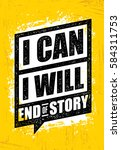 i can. i will. end of story.... | Shutterstock .eps vector #584311753