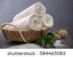 spa towels in wicker basket on...   Shutterstock . vector #584465083