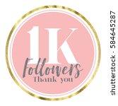 thank you followers. social... | Shutterstock . vector #584645287