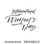 happy women's day postcard....   Shutterstock .eps vector #584658613