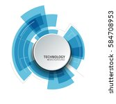 abstract technology background. ... | Shutterstock .eps vector #584708953