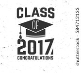 vector class of 2017 badge.... | Shutterstock .eps vector #584712133