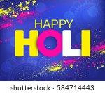 happy holi background. vector... | Shutterstock .eps vector #584714443