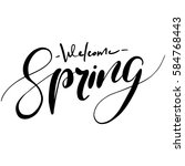 welcome spring handwriting... | Shutterstock .eps vector #584768443