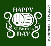 irish holiday traditional logo... | Shutterstock .eps vector #585016207