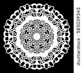 lace round paper doily  lacy... | Shutterstock .eps vector #585039343
