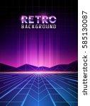 retro 80's neon digital... | Shutterstock .eps vector #585130087