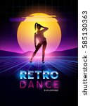 retro 1980's dancing lady with... | Shutterstock .eps vector #585130363