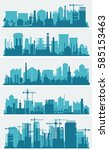 industrial city skyline sets | Shutterstock .eps vector #585153463